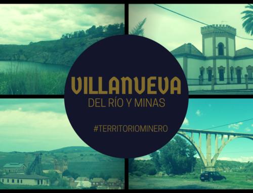 Villanueva del Río y Minas, historia y tradición industrial